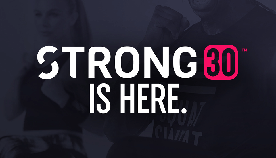 Strong 30 is Here